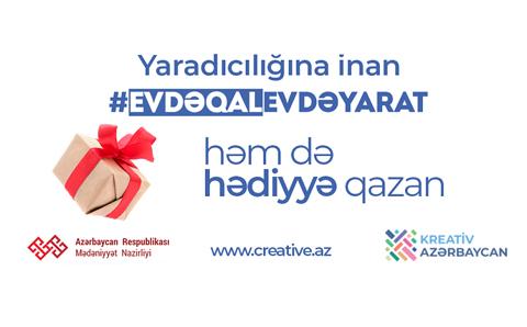 """creative.az """"Evdə qal evdə yarat"""" yaradıcılıq müsabiqəsi"""